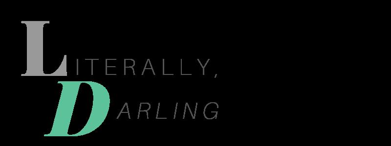 Literally, Darling